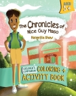 The Chronicles of Nice Guy Maso Coloring and Activity Book Cover Image