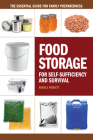 Food Storage for Self-Sufficiency and Survival: The Essential Guide for Family Preparedness Cover Image