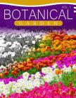 Botanical Garden GRAYSCALE Coloring Books for Beginners Volume 1: The Grayscale Fantasy Coloring Book: Beginner's Edition Cover Image