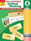Skill Sharpeners Critical Thinking, Grade 5 (Skill Sharpeners: Critical Thinking) Cover Image