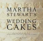 Martha Stewart's Wedding Cakes: More Than 150 Inspiring Cakes - An Indispensable Guide for the Bride and the Baker Cover Image