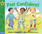 Feel Confident!: A book about self-esteem (Being the Best Me® Series) Cover Image