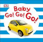 Baby Go! Go! Go! (Baby Sparkle) Cover Image
