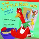 The Little Red Hen (Makes a Pizza) Cover Image