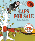 Caps for Sale Board Book: A Tale of a Peddler, Some Monkeys and Their Monkey Business Cover Image