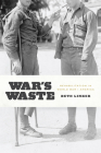 War's Waste: Rehabilitation in World War I America Cover Image