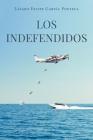 Los Indefendidos Cover Image