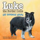 Luke the Border Collie: My Working Years Cover Image