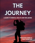The Journey - A guide on mental health and wellbeing Cover Image