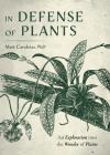 In Defense of Plants: An Exploration Into the Wonder of Plants Cover Image