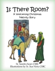 Is There Room?: A Welcoming Christmas Nativity Story Cover Image