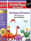 Big Preschool Workbook: Ages 2-5, 140+ Worksheets of PreK Learning Activities, Fun Homeschool Curriculum, Help Pre K Kids Math, Counting, Alph Cover Image