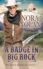 A Badge in Big Rock Cover Image