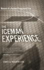 The Iceman Experience: Memoir of a Harlem Playground Star Cover Image
