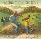 Passing the Music Down Cover Image