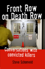 Front Row on Death Row: Conversations with Convicted Killer Cover Image