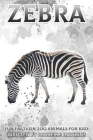 Zebra: Fun Facts on Zoo Animals for Kids #4 Cover Image