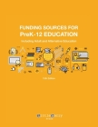 Funding Sources for PreK-12 Education: Including Adult and Alternative Education Cover Image