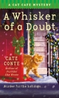 A Whisker of a Doubt: A Cat Cafe Mystery (Cat Cafe Mystery Series #4) Cover Image