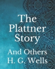 The Plattner Story: And Others Cover Image