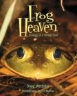 Frog Heaven: Ecology of a Vernal Pool Cover Image