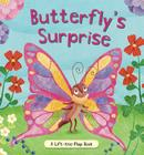 Butterfly's Surprise: A Lift-the-Flap Book Cover Image