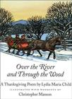 Over the River and Through the Wood: A Thanksgiving Poem Cover Image