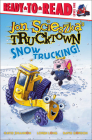 Snow Trucking! (Jon Scieszka's Trucktown (Pb)) Cover Image