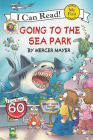Little Critter: Going to the Sea Park Cover Image
