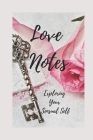 Love Notes: Exploring Your Sensual Self Cover Image