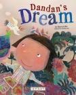 Dandan's Dream (Child Sent to the South Pole) Cover Image