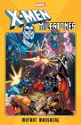 X-Men Milestones: Mutant Massacre Cover Image