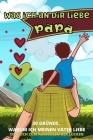 Was Ich an Dir Liebe Papa: 30 Gründe, Warum Ich Papa Liebe- Papa Ich Habe Ein Buch Für Dich Geschrieben-Für Kinder Aller Altersgruppen Zum Schrei Cover Image