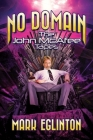 No Domain: The John McAfee Tapes Cover Image