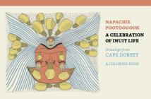 Napachie Pootoogook: A Celebration of Inuit Life Coloring Book Cover Image