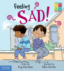 Feeling Sad! (Everyday Feelings) Cover Image