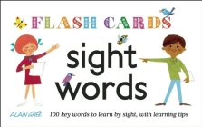 Sight Words - Flash Cards: 100 Key Words to Learn by Sight, with Learning Tips Cover Image