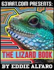 The Lizard Book: Interesting Facts About Lizards Cover Image
