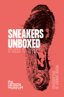 Sneakers Unboxed: Studio to Street Cover Image