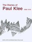 The Diaries of Paul Klee, 1898-1918 Cover Image