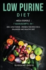 Low Purine Diet: MEGA BUNDLE - 7 Manuscripts in 1 - 300+ Low Purine - friendly recipes for a balanced and healthy diet Cover Image