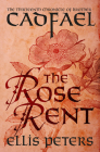 The Rose Rent (Chronicles of Brother Cadfael #13) Cover Image