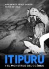 Itipurú y el monstruo del océano: Spanish-English Cover Image