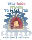 This Book Wants to Make You Laugh Cover Image