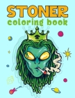 Stoner Coloring Book: 50+ Unique psychedelic designs for Adults Cover Image