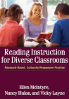 Reading Instruction for Diverse Classrooms: Research-Based, Culturally Responsive Practice (Solving Problems in the Teaching of Literacy) Cover Image