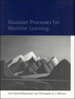 Gaussian Processes for Machine Learning (Adaptive Computation and Machine Learning) Cover Image