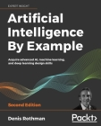 Artificial Intelligence By Example - Second Edition Cover Image