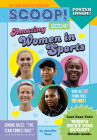 Amazing Women in Sports: Issue #5 (Scoop! The Unauthorized Biography #5) Cover Image