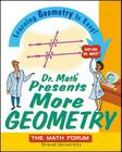 Dr. Math Presents More Geometry: Learning Geometry Is Easy! Just Ask Dr. Math Cover Image